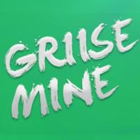 GriiseMine